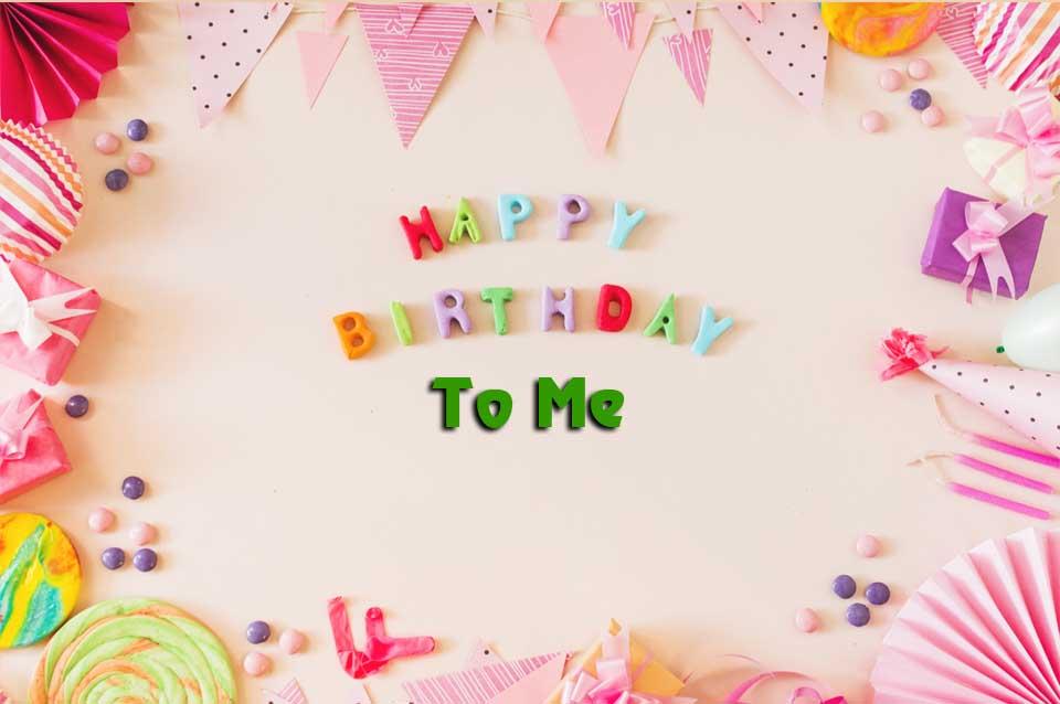 chúc mừng sinh nhật tôi tiếng Anh là gì