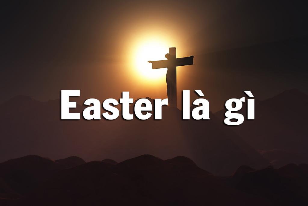 Easter là gì