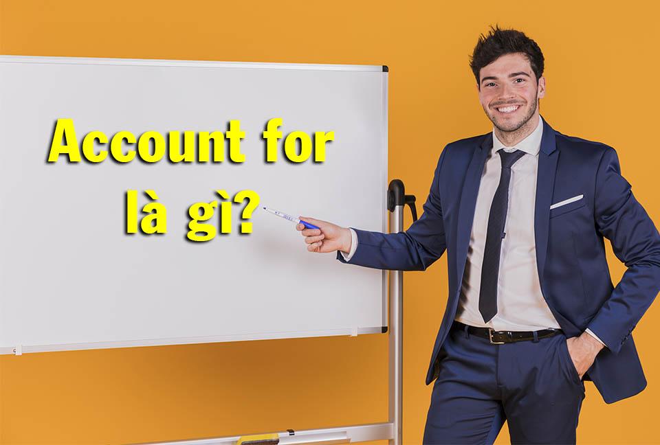account for là gì