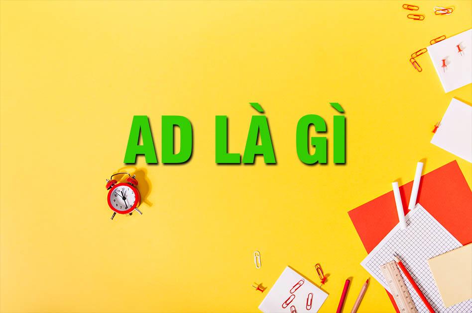 AD là gì