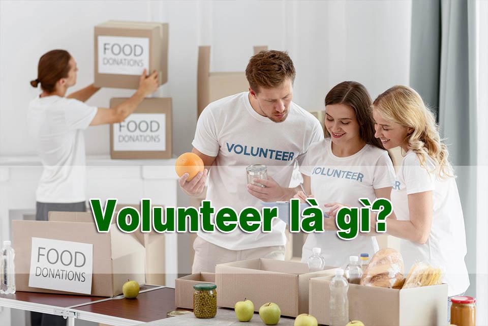 Volunteer là gì