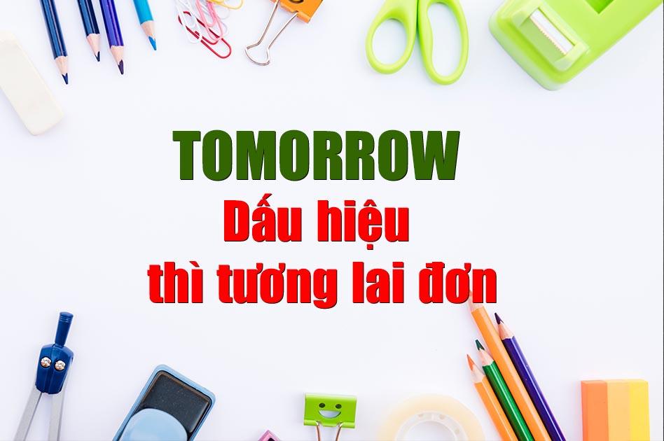 tomorrow là thì gì